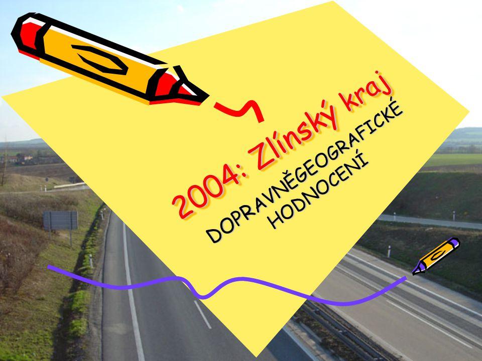 2004 : Zlínský kraj DOPR AVNĚGEO GRAFICKÉ HODNO CENÍ