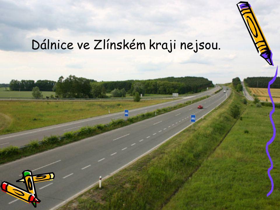 Dálnice ve Zlínském kraji nejsou.