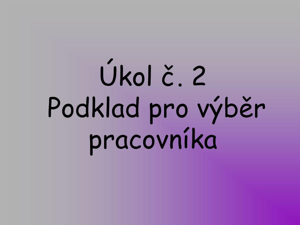 Kvalifikační předpoklady Uchazeč číslo 1.2.3.4.