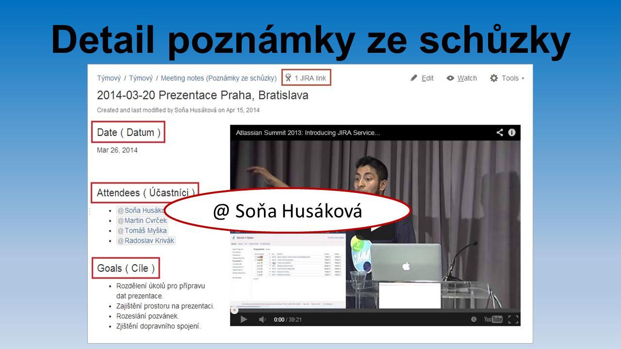 Detail poznámky ze schůzky @ Soňa Husáková