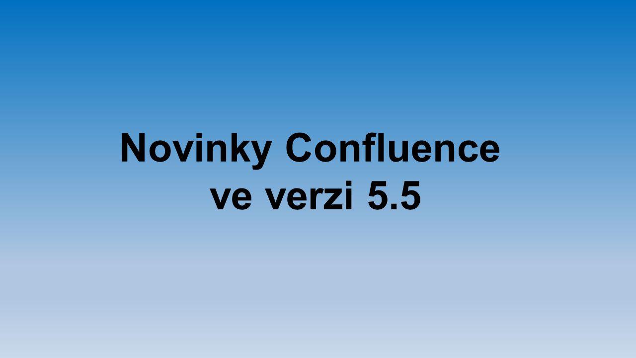 Novinky Confluence ve verzi 5.5