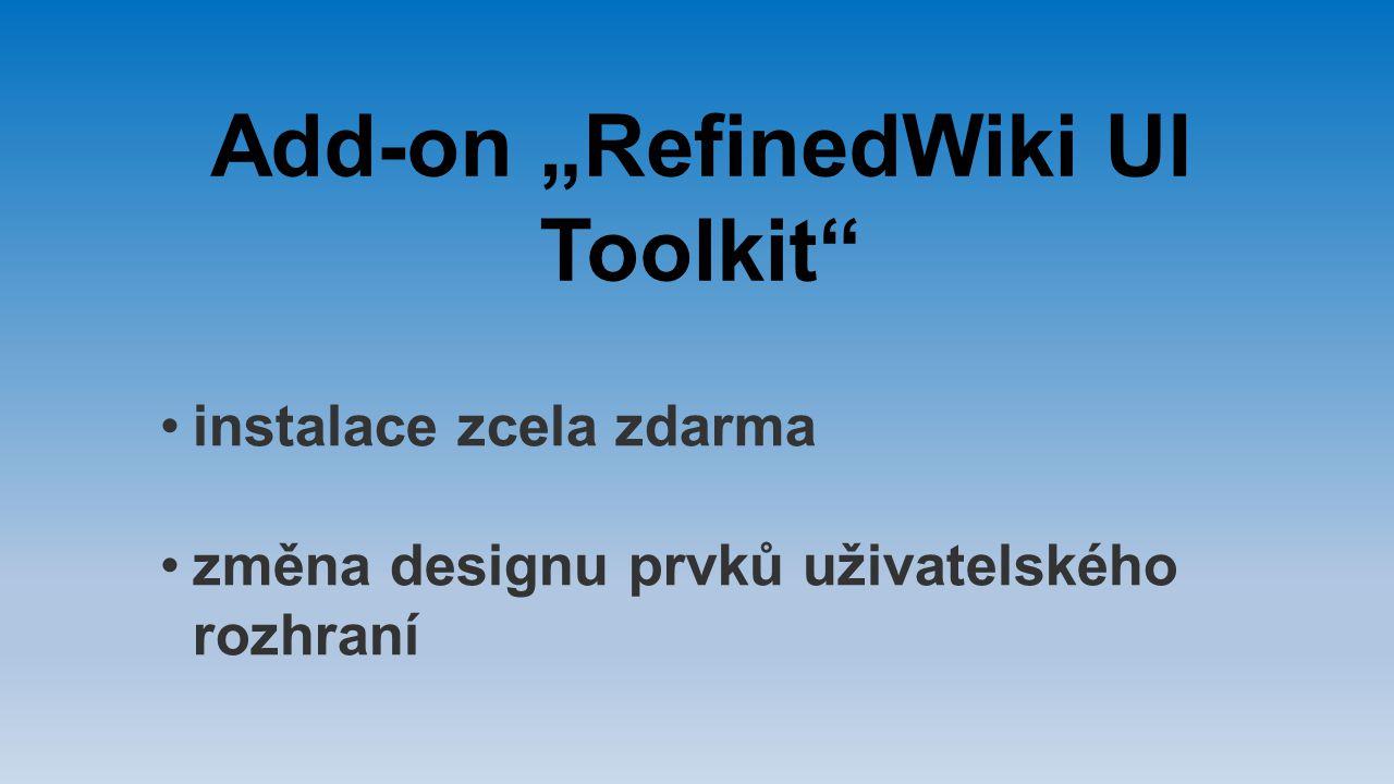 """Add-on """"RefinedWiki UI Toolkit"""" instalace zcela zdarma změna designu prvků uživatelského rozhraní"""
