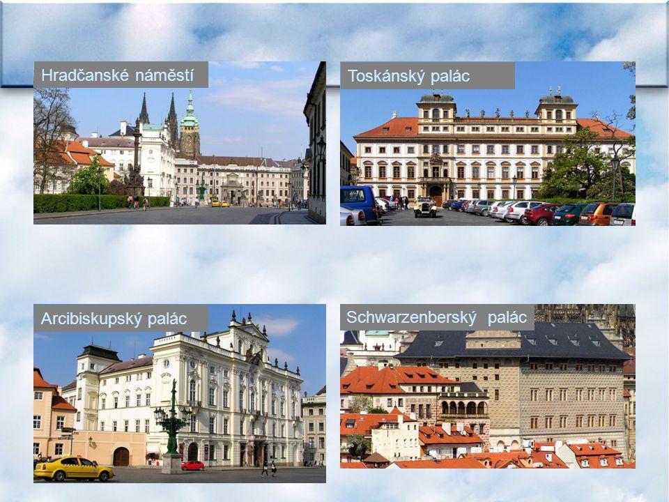 Hradčanské náměstí Toskánský palác Arcibiskupský palác Schwarzenberský palác