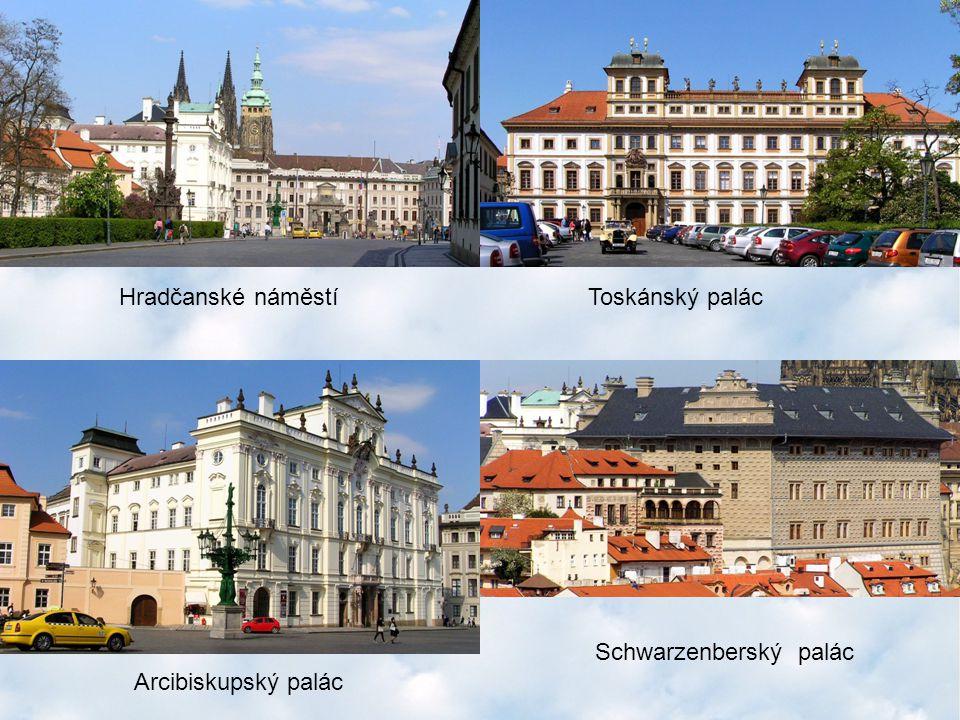 Hradčanské náměstíToskánský palác Arcibiskupský palác Schwarzenberský palác