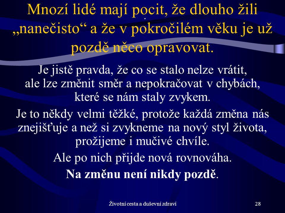 Životní cesta a duševní zdraví28.
