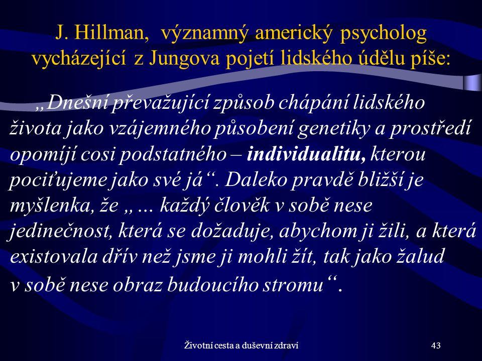 Životní cesta a duševní zdraví43 J.