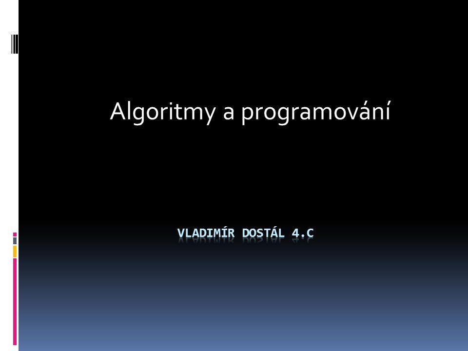 Algoritmy a programování