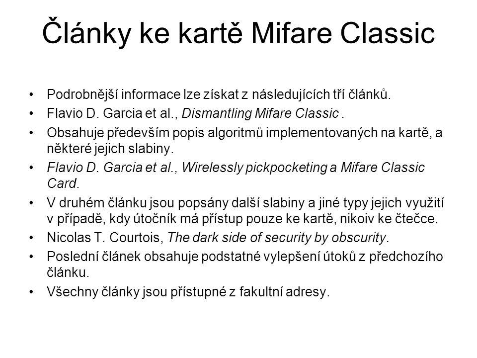 Články ke kartě Mifare Classic Podrobnější informace lze získat z následujících tří článků.