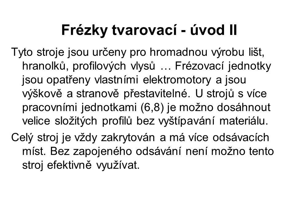 Frézky tvarovací - úvod III Obr.1