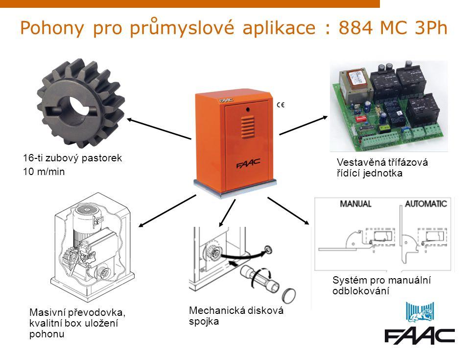 Pohony pro průmyslové aplikace : 884 MC 3Ph 16-ti zubový pastorek 10 m/min Masivní převodovka, kvalitní box uložení pohonu Mechanická disková spojka S