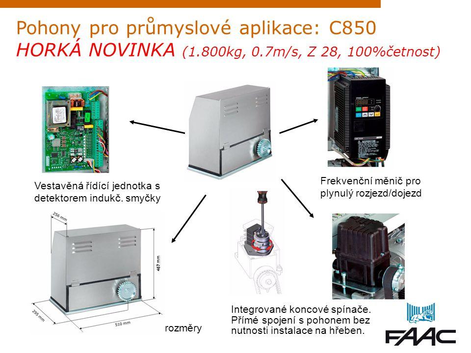Pohony pro průmyslové aplikace: C850 HORKÁ NOVINKA (1.800kg, 0.7m/s, Z 28, 100%četnost) rozměry Frekvenční měnič pro plynulý rozjezd/dojezd Integrovan