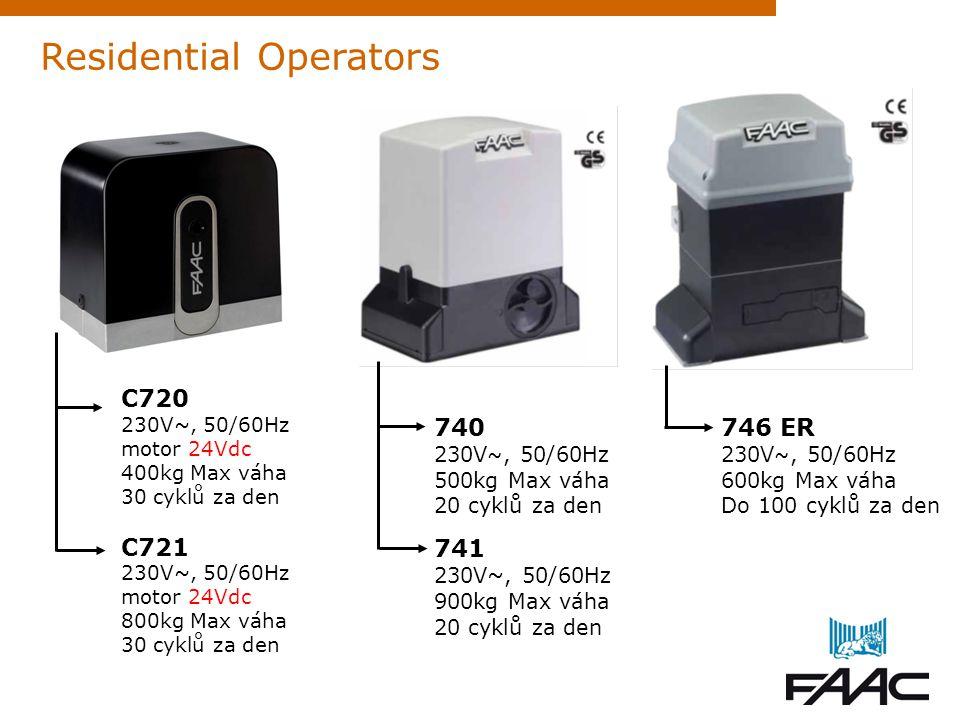 740 230V ~, 50/60Hz 500kg Max váha 20 cyklů za den 741 230V~, 50/60Hz 900kg Max váha 20 cyklů za den Residential Operators 746 ER 230V ~, 50/60Hz 600k