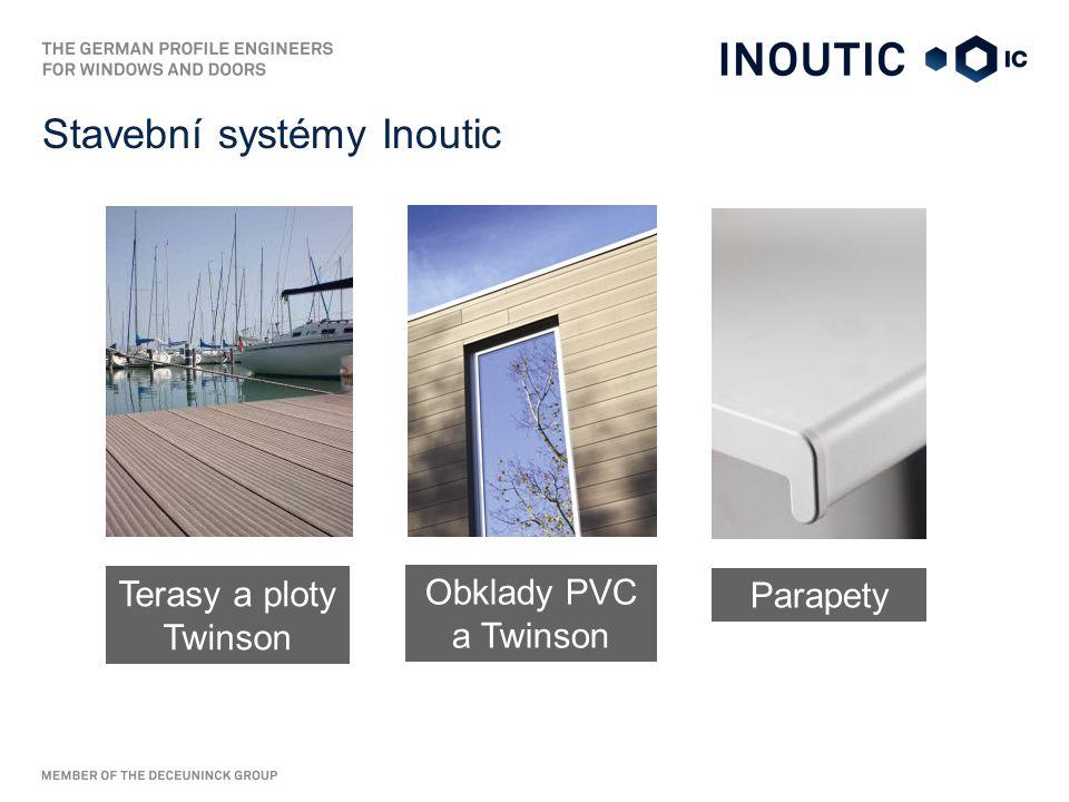Stavební systémy Inoutic Parapety Obklady PVC a Twinson Terasy a ploty Twinson