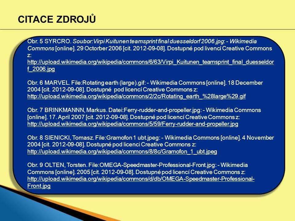 CITACE ZDROJŮ Obr. 5 SYRCRO. Soubor:Virpi Kuitunen teamsprint final duesseldorf 2006.jpg: - Wikimedia Commons [online]. 29 Octorber 2006 [cit. 2012-09