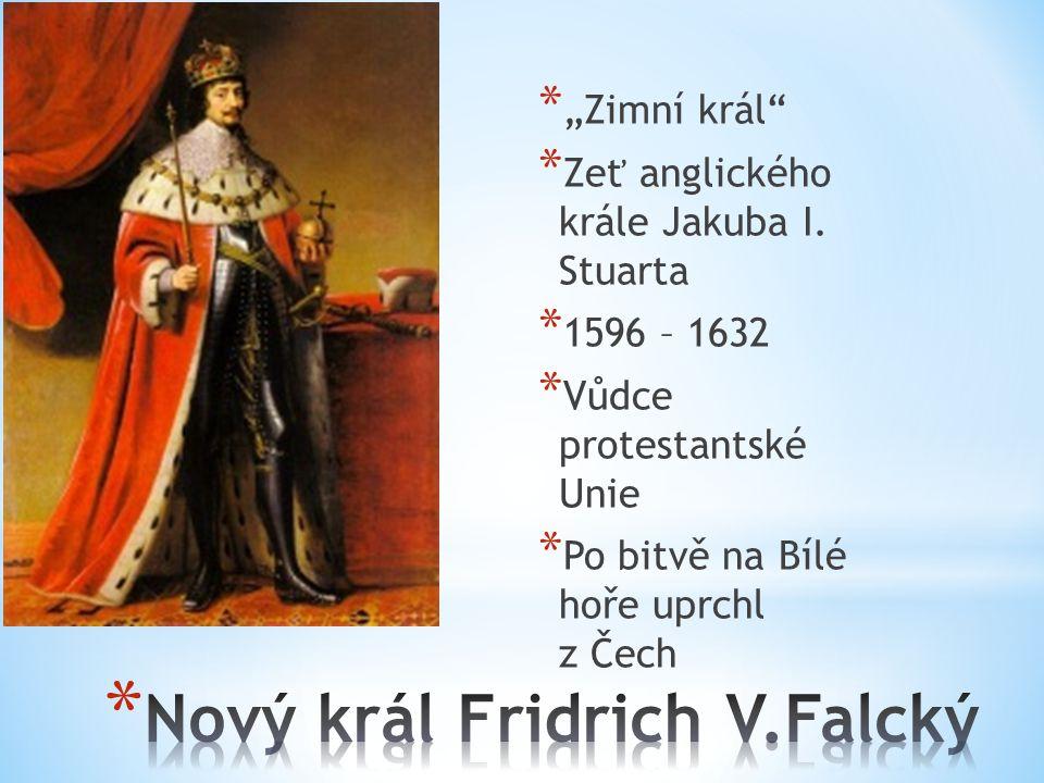 """* """"Zimní král * Zeť anglického krále Jakuba I."""