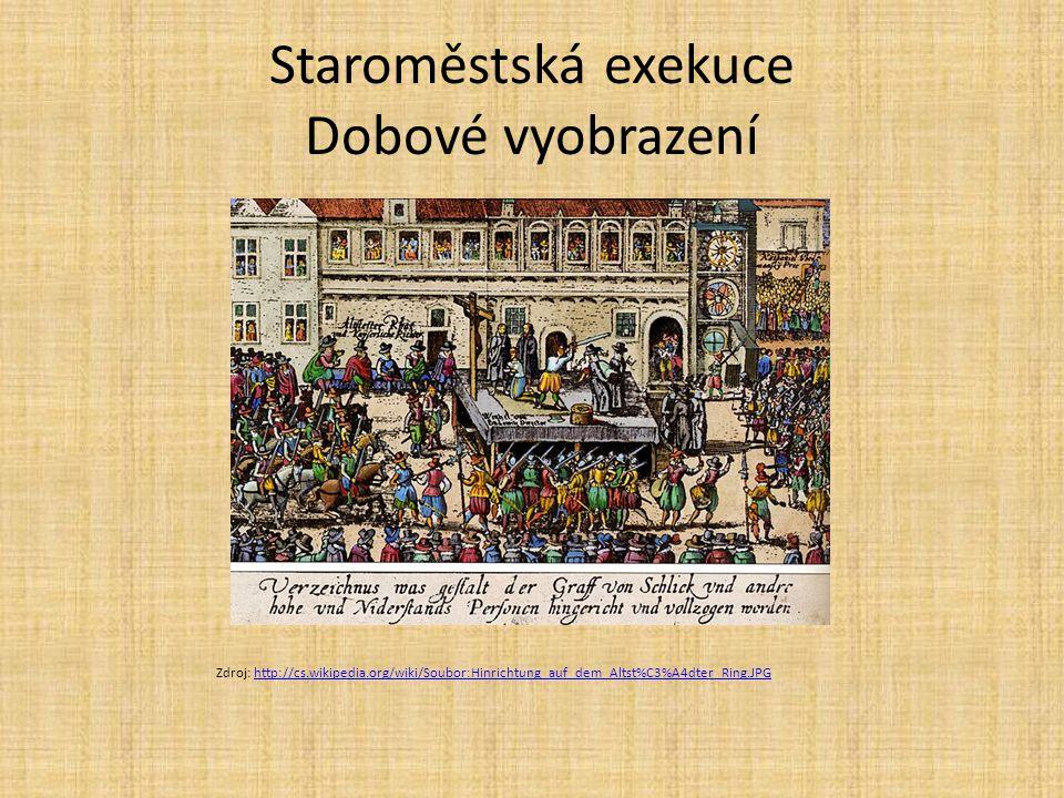 Staroměstská exekuce Popravě přihlížely stovky diváků.