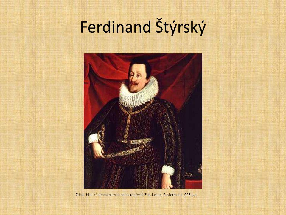 Rozpory mezi panovníkem a stavy král Matyáš (nástupce Rudolfa) – bez dědice nástupce Ferdinand Štýrský – Ferdinand II.