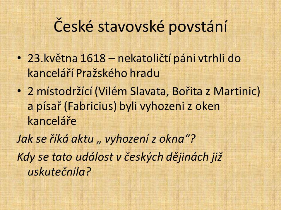 K zamyšlení Porážka českého stavovského povstání znamenala jednu z nejvýznamnějších událostí českých dějin.