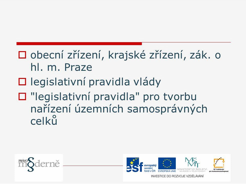  obecní zřízení, krajské zřízení, zák. o hl. m.