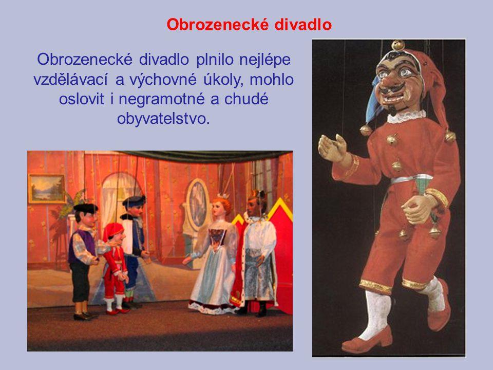 Obrozenecké divadlo Obrozenecké divadlo plnilo nejlépe vzdělávací a výchovné úkoly, mohlo oslovit i negramotné a chudé obyvatelstvo.