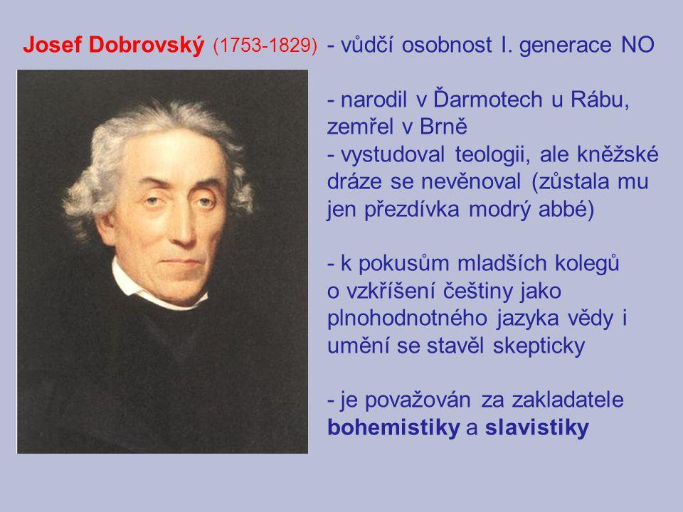 Josef Dobrovský (1753-1829) - vůdčí osobnost I.