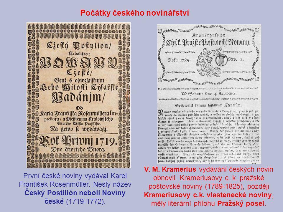 První české noviny vydával Karel František Rosenmüller.