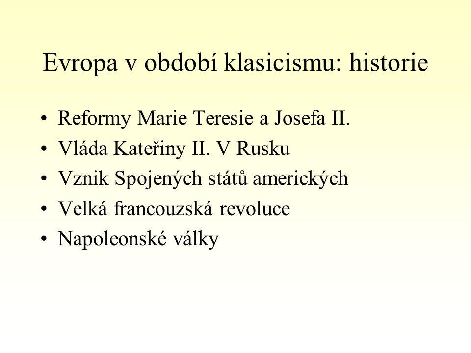 Evropa v období klasicismu: historie Reformy Marie Teresie a Josefa II.