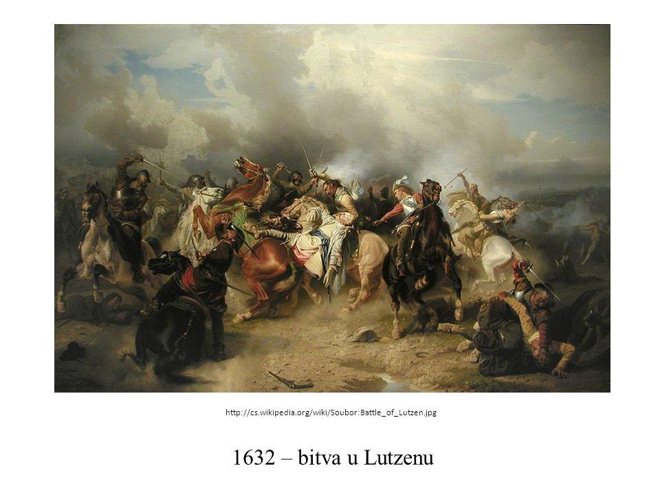 1632 – bitva u Lutzenu http://cs.wikipedia.org/wiki/Soubor:Battle_of_Lutzen.jpg
