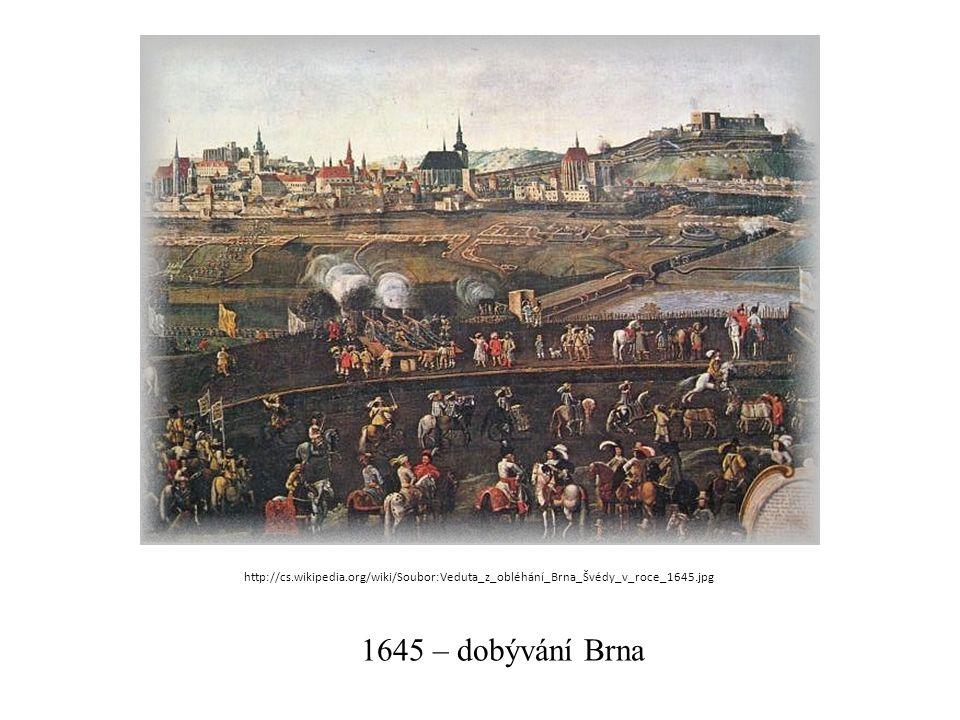 1645 – dobývání Brna http://cs.wikipedia.org/wiki/Soubor:Veduta_z_obléhání_Brna_Švédy_v_roce_1645.jpg