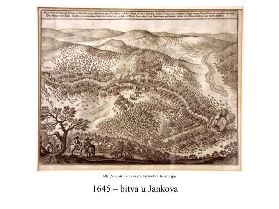 1645 – bitva u Jankova http://cs.wikipedia.org/wiki/Soubor:Jankov.jpg