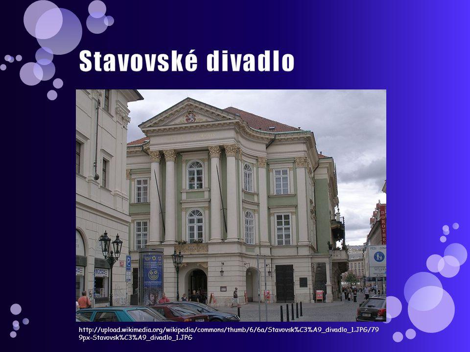 http://upload.wikimedia.org/wikipedia/commons/thumb/6/6a/Stavovsk%C3%A9_divadlo_1.JPG/79 9px-Stavovsk%C3%A9_divadlo_1.JPG