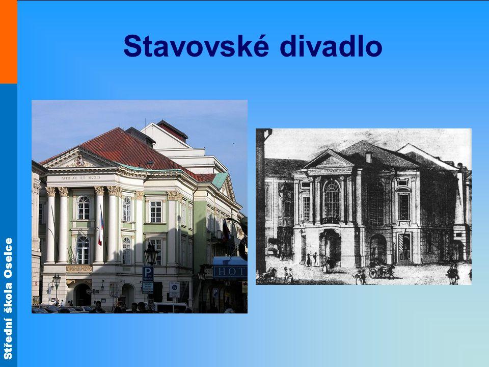 Střední škola Oselce Stavovské divadlo