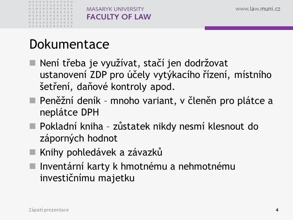 www.law.muni.cz Zápatí prezentace5 Peněžní deník