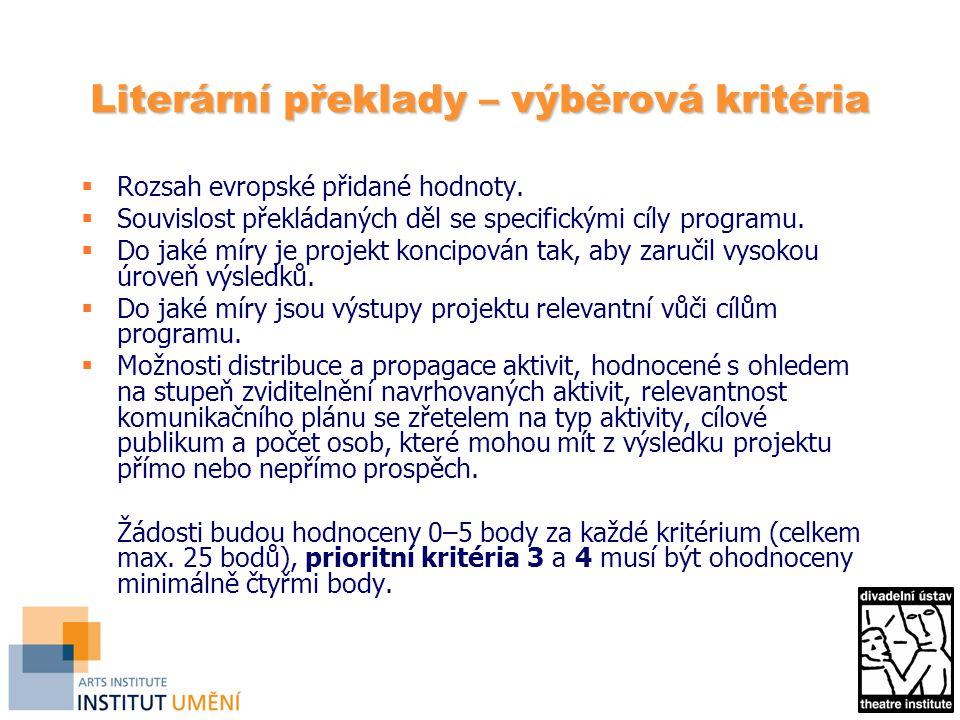Literární překlady – výběrová kritéria  Rozsah evropské přidané hodnoty.