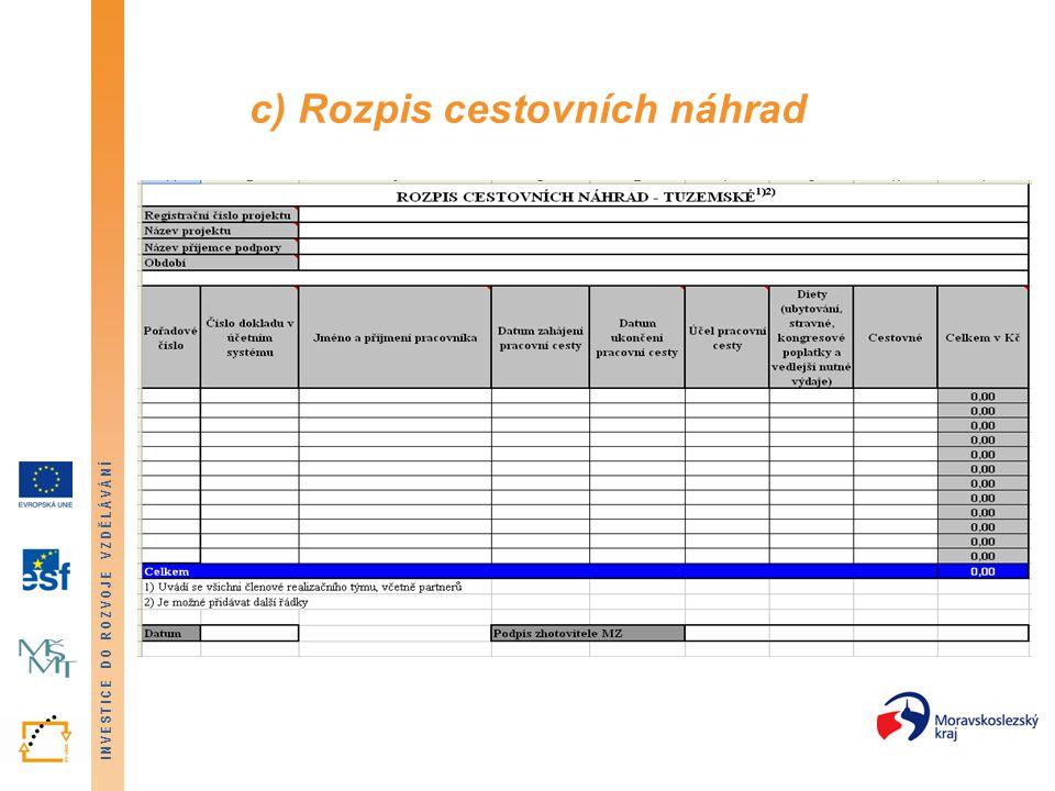 INVESTICE DO ROZVOJE VZDĚLÁVÁNÍ c) Rozpis cestovních náhrad