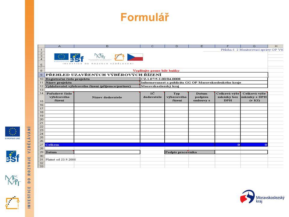 INVESTICE DO ROZVOJE VZDĚLÁVÁNÍ Formulář