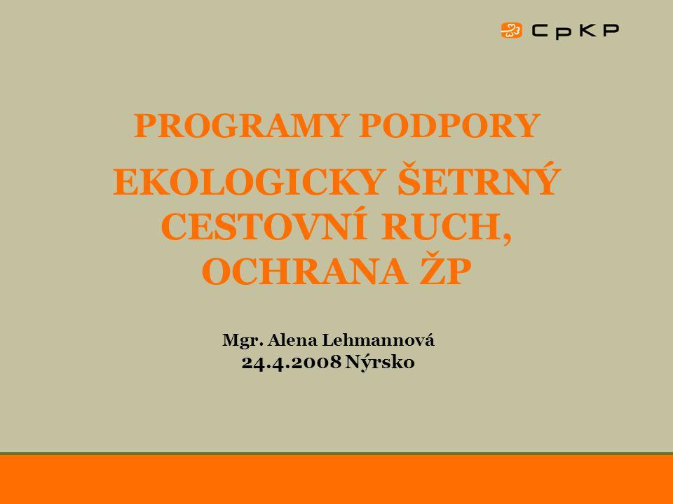 24.4.2008Snímek 12 Programy Plzeňského kraje Poskytování prostředků na ekologické projekty –podpora pro podnikatelské subjekty na tvorbu projektové dokumentace na využití OZE dotace až 50 %, max.