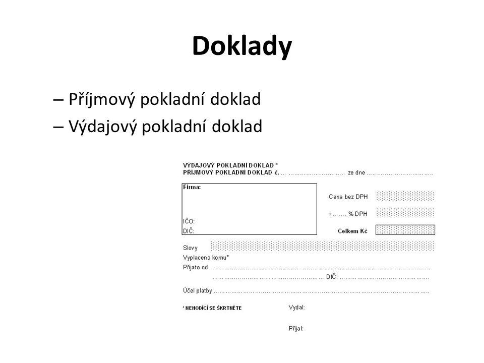 Doklady – Příjmový pokladní doklad – Výdajový pokladní doklad