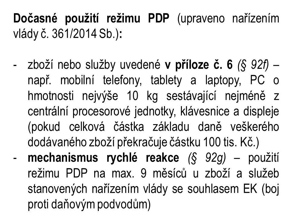 Dočasné použití režimu PDP (upraveno nařízením vlády č.