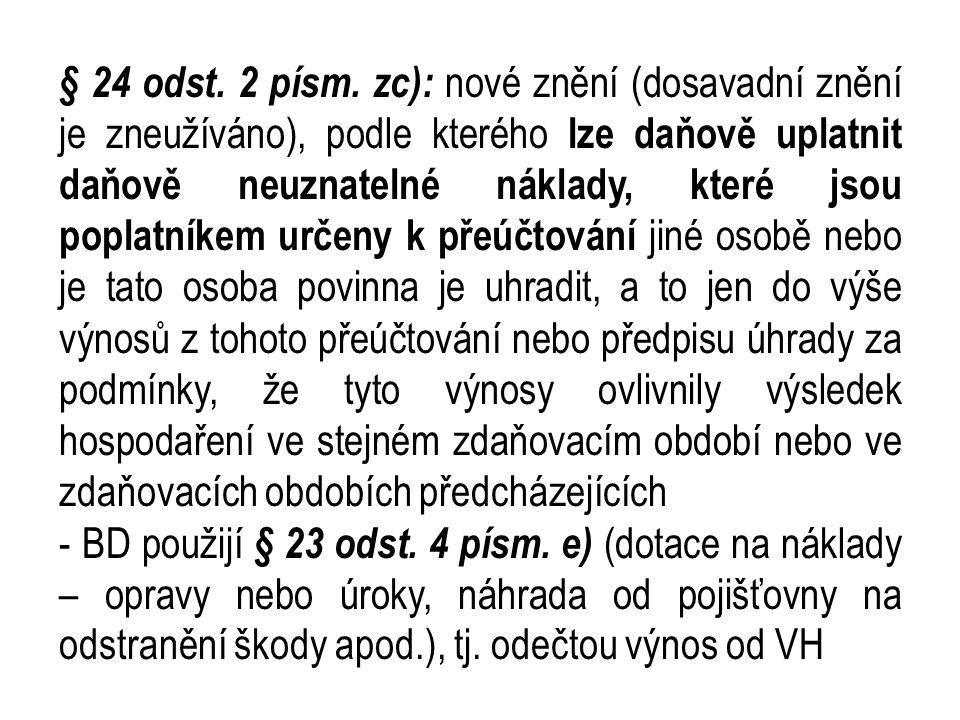§ 24 odst.2 písm.