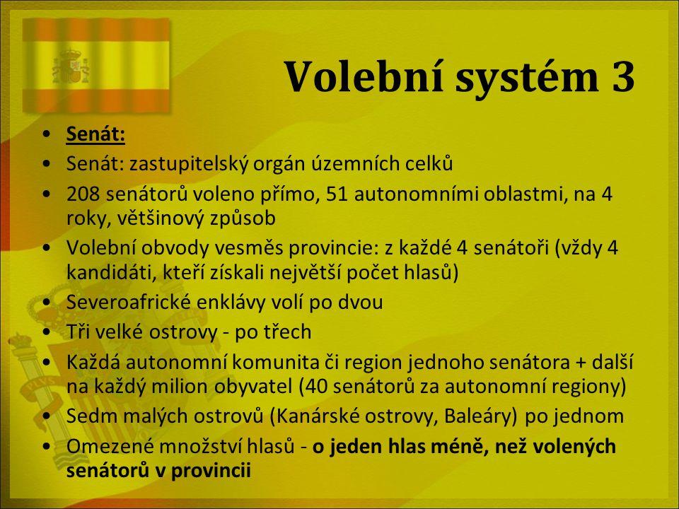 Volební systém 3 Senát: Senát: zastupitelský orgán územních celků 208 senátorů voleno přímo, 51 autonomními oblastmi, na 4 roky, většinový způsob Vole