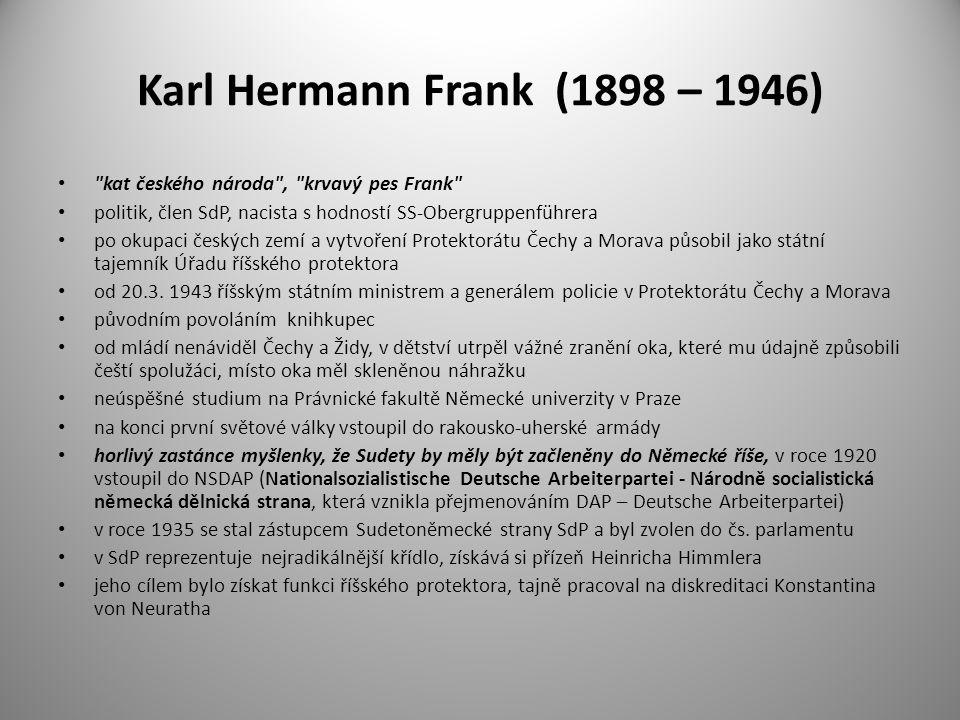 Karl Hermann Frank (1898 – 1946)