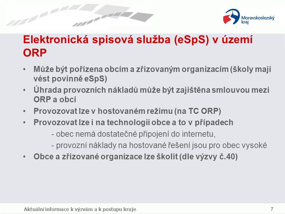 Cíl kraje Efektivní správa věci veřejných Podpořit rovnovážný rozvoj e ‑ Government služeb v území Aktuální informace k výzvám a k postupu kraje 8