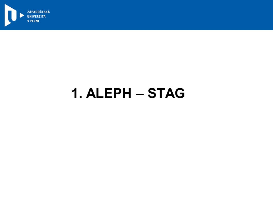 1. ALEPH – STAG
