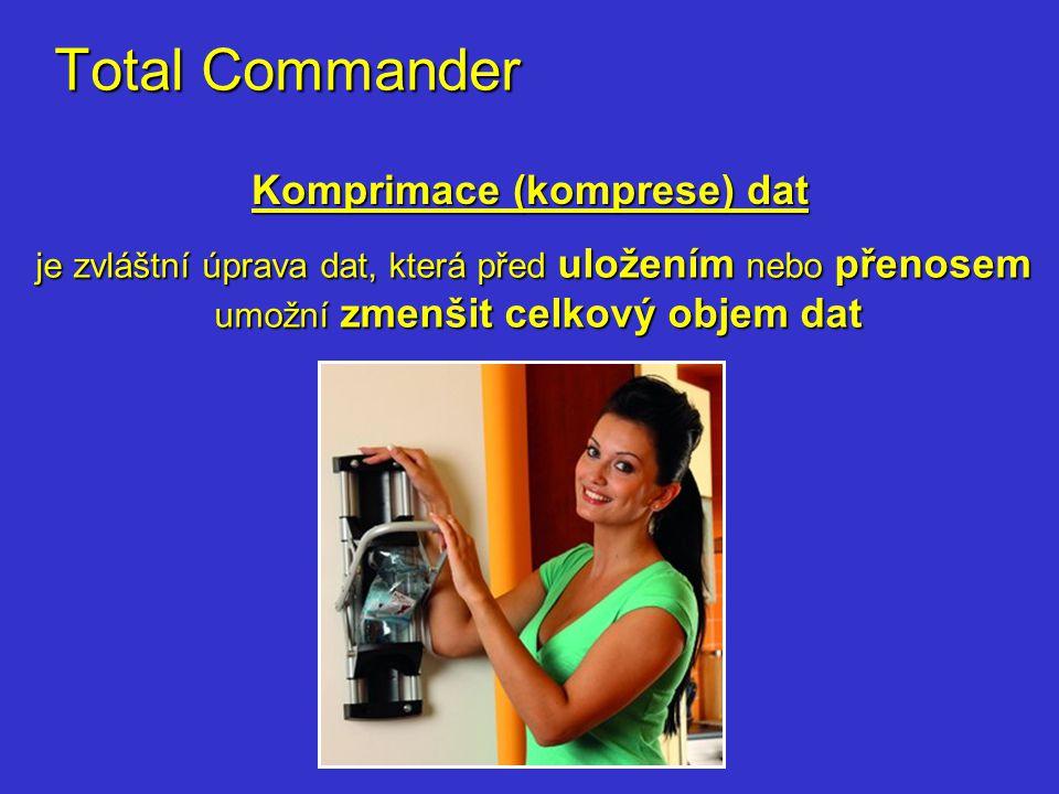 Total Commander Komprimace (komprese) dat je zvláštní úprava dat, která před uložením nebo přenosem umožní zmenšit celkový objem dat