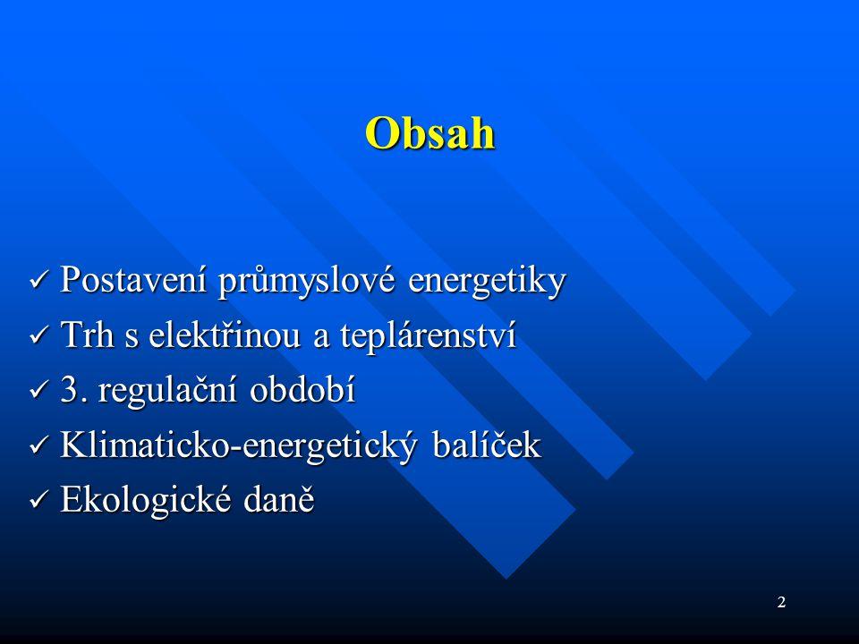 13 3.regulační období (1)  Období od 1. 1. 2010 do 31.