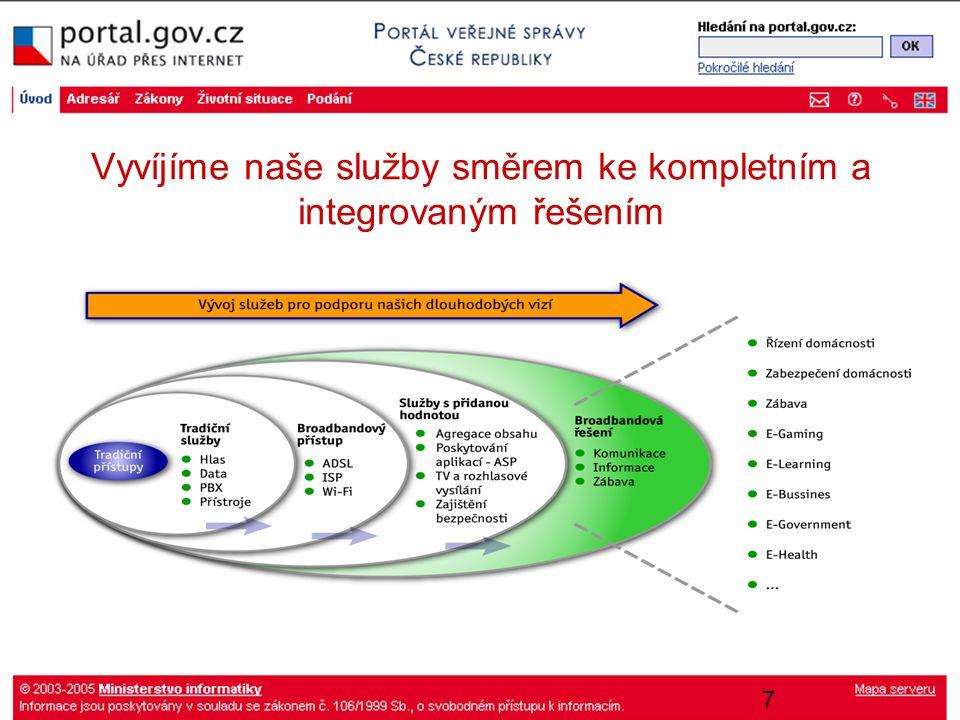 8 Pohlížíme na e-government jako na jeden celek …