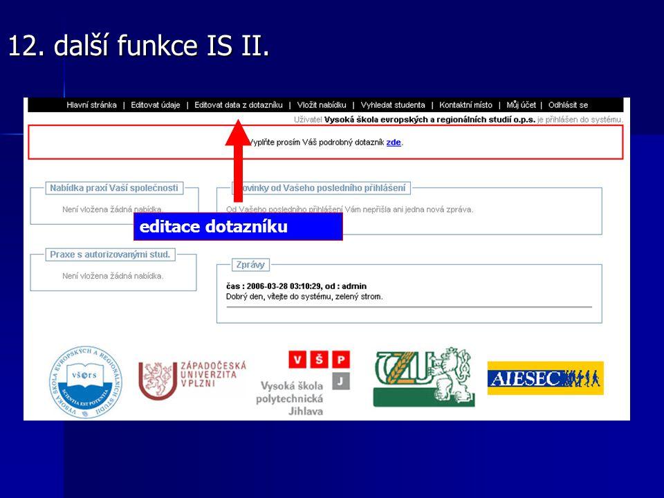 editace dotazníku 12. další funkce IS II.