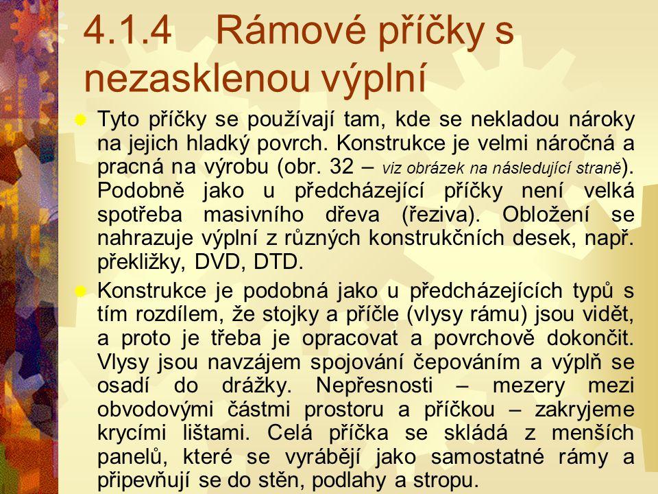 Rámové příčky Obr. 31 Rámová příčka aa – nárys, b – půdorys 11 – plášť (konstrukční deska), 2 – krycí lišta, 3 – lepidlo, cc – bokorys 11 – kr