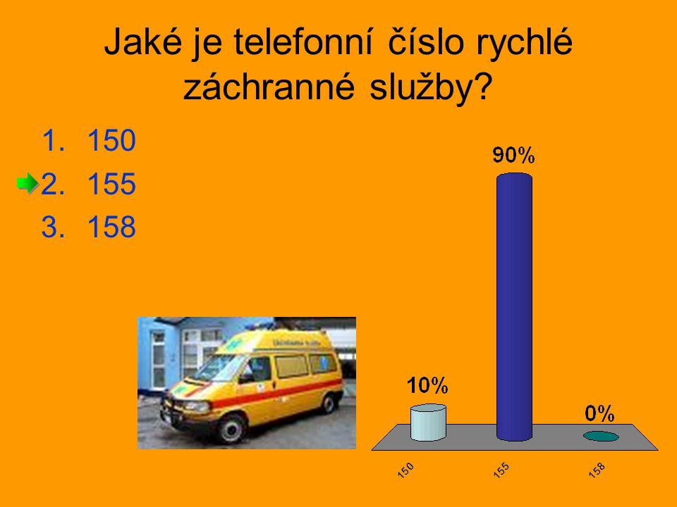 Jaké je telefonní číslo rychlé záchranné služby? 1.150 2.155 3.158